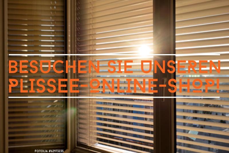 Unser Plissee-Online-Shop